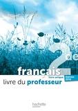 Valérie Presselin et François Mouttapa - Français 2de livre unique L'écume des lettres - Livre du professeur.