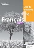 Miguel Degoulet et Julien Harang - Français 1re L'écume des lettres - Livre du professeur.