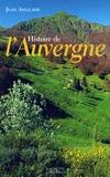 Jean Anglade - Histoire de l'Auvergne.