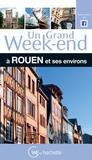 Hélène Duparc - Un grand week-end à Rouen et ses environs.