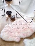 Sonia Lucano - Ma déco hygge - DIY pour créer un cocon de bien-être.