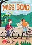 Claudine Aubrun - Miss Bond - Tome 2 - Mon espionne préférée.