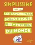 Nathalie Barde - Les expériences scientifiques les plus faciles du monde - 8-12 ans.