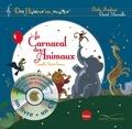 Camille Saint-Saëns et Elodie Fondacci - Le carnaval des animaux. 1 CD audio