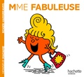 Roger Hargreaves et Adam Hargreaves - Madame Fabuleuse.