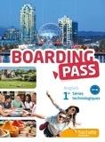 Brigitte Lallement et Nathalie Hatoy - Anglais 1re séries technologiques Boarding Pass.
