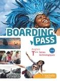 Brigitte Lallement et Marion Brossard - Anglais Tle Séries technologiques Boarding Pass.