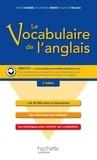 Catherine Denis et Annie Sussel - Le vocabulaire de l'anglais.