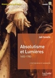 Joël Cornette - Absolutisme et Lumières 1652-1783.