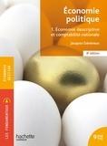 Jacques Généreux - Economie politique Tome 1 : Economie descriptive et comptabilité nationale.