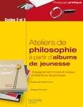 Edwige Chirouter - Aborder la philosophie en classe à partir d'albums de jeunesse.