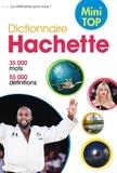 Hachette Education - Dictionnaire Hachette de la langue française mini top.