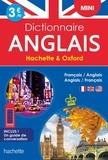 Hachette Education et  Oxford - Mini Dictionnaire Hachette & Oxford - Bilingue Français/anglais - Anglais/français.