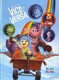 Vice-Versa : la BD du film.   Scoppetta, Andrea. Auteur