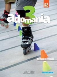 Fabienne Gallon et Céline Himber - Adomania 3 A2 - Méthode de français. 1 DVD