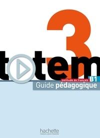 Marine Antier - Totem 3 B1 - Guide pédagogique.