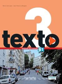 Marie-José Lopes et Jean-Thierry Le Bougnec - Texto 3 B1. 1 DVD