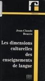 Jean-Claude Beacco - Les dimensions culturelles des enseignements de langue.