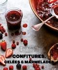 Thomas Feller-Girod - Confitures, gelées et marmelades.