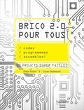Claire Protin et Lucas Berbesson - Brico 2.0 pour tous.