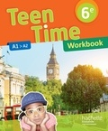 Christophe Poiré et Sarah Collin - Teen Time 6e A1>A2 - Workbook.