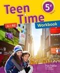 Christophe Poiré et Bénédicte Simard - Teen Time 5e A1>A2 - Workbook.