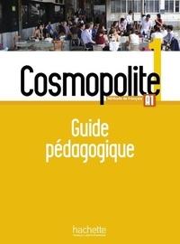 Marine Antier et Emmanuelle Garcia - Cosmopolite 1 A1 - Guide pédagogique.