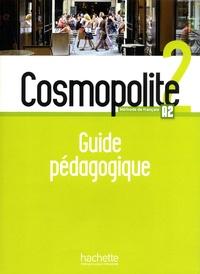 Marine Antier et Emmanuelle Garcia - Cosmopolite 2 A2 - Guide pédagogique.
