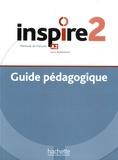 Jean-Thierry Le Bougnec et Marie-José Lopes - Inspire 2 A2 Méthode de Français - Guide pédagogique.