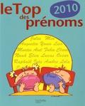 Pascale de Lomas - Le Top des prénoms 2010.