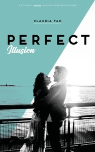 Claudia Tan - Perfect  : Illusion.