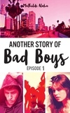 Mathilde Aloha - Another story of bad boys - tome 1.