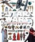 Tricia Barr et Adam Bray - L'encyclopédie visuelle Star Wars.