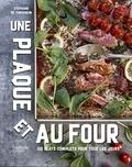 Stéphanie de Turckheim - Une plaque et au four - 150 plats complets pour tous les jours.