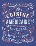 Cathleen Clarity - La cuisine américaine familiale & authentique.