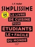 Jean-François Mallet - Le livre de cuisine pour étudiants le plus facile du monde.