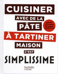 Jean-François Mallet - Cuisiner avec de la pâte à tartiner maison c'est simplissime.