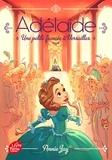 Annie Jay - Adélaïde Tome 1 : Une petite fiancée à Versailles.