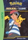 Natacha Godeau - Pokémon soleil et lune Tome 1 : Aventures à Alola.