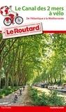 Le Routard - Le Canal des deux mers à vélo.