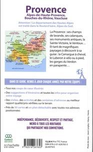 Provence. Alpes-de-Haute-Provence, Bouches-du-Rhône, Vaucluse  Edition 2019 -  avec 1 Plan détachable