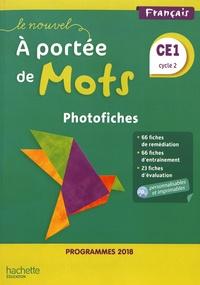 Philippe Bourgouint et Eléonore Bottet - Français CE1 cycle 2 Le nouvel A portée de mots - Photofiches. 1 Cédérom