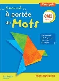 Robert Meunier et Jean-Claude Lucas - Français CM1 Le Nouvel A portée de mots - Manuel élève.