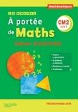 Janine Leclec'h-Lucas et Jean-Claude Lucas - Mathématiques CM2 Cycle 3 Le Nouvel A portée de maths - Cahier d'activités.