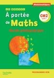Janine Leclec'h-Lucas et Jean-Claude Lucas - Mathématiques CM2 Cycle 3 Le Nouvel A portée de maths - Guide pédagogique.
