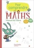 Paul Bramand et Natacha Bramand - Mathématiques CE2 Cycle 2 Pour comprendre les maths - Manuel de l'élève.