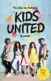 Rosalind Elland-Goldsmith - Nos vies, nos histoires - Kids United - le roman.