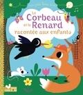 Aurélie Desfour - Le Corbeau et le Renard racontée aux enfants.