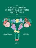 Audrey Guillemaud - Cycle féminin et contraceptions naturelles - Pour une féminité consciente et épanouie.