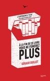 Géraud Guillet - A la fin de ce livre vous ne fumerez plus - L'expérience TESK, The Tobacco Escape booK.